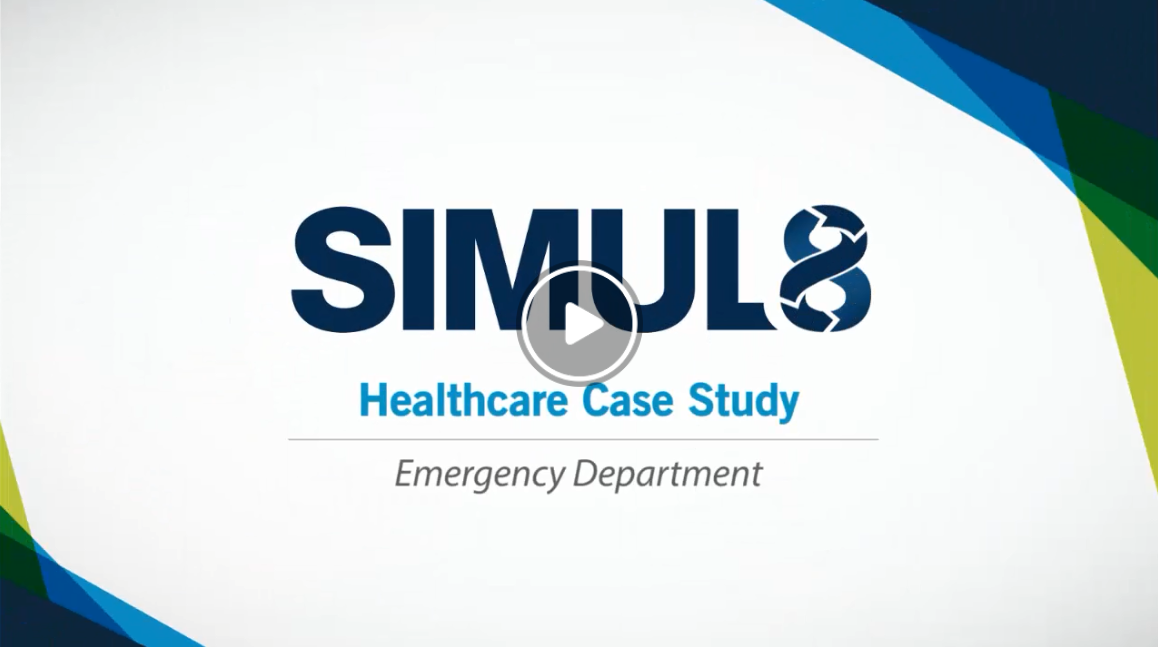 Healthcare Simulation Software for Process Improvement